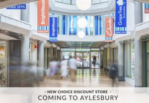 New Choice Discount Store to Aylesbury
