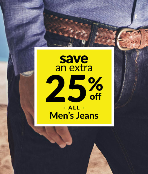 Save an Extra 25% off ALL Men's Jeans!