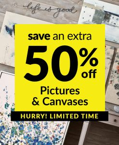 Save an Extra 50% off Pictures & Canvases