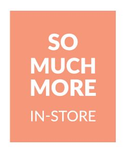 GIRLS - So much more in-store!