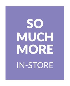 BABY - So much more in-store!