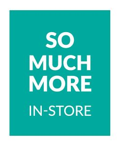 KIDS - So much more in-store!